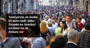 Türkiye'nin en mutlu 20 şehri belli oldu!