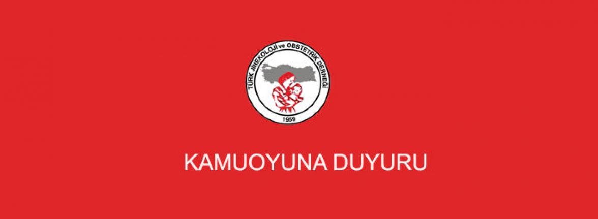 Türk Jinekoloji ve Obstetri Derneğinden Kamuoyuna Duyuru
