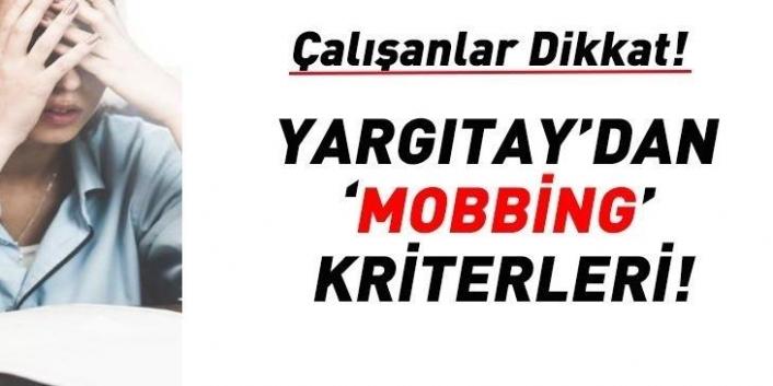 Yargıtay'dan 'mobbing' kriterleri!