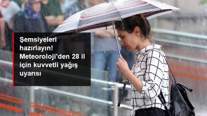 28 il için kuvvetli yağış uyarısı