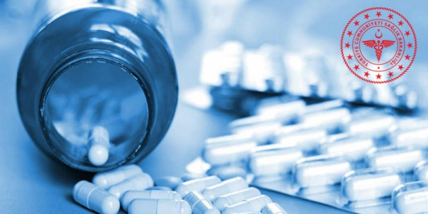 Bakanlık, o ilaçın toplatılması için harekete geçti
