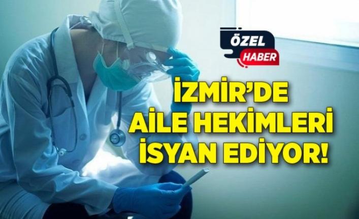 İzmir'de Aile Hekimleri isyan ediyor!