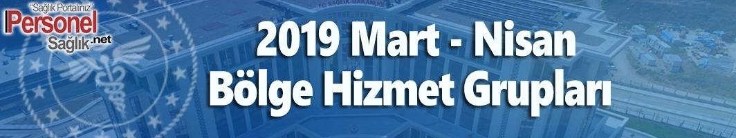2019 Mart - Nisan Bölge Hizmet Grupları