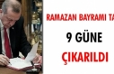 Flaş: Ramazan Bayramı Tatili 9 Gün Oldu