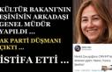Bakanın Eşinin Arkadaşına Önce Skandal Atama...