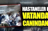 Ankara'da hastaneler kapandı vatandaş canından bezdi