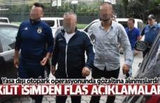 Samsun'da yasa dışı otopark operasyonuyla ilgili kilit isimden flaş açıklamalar