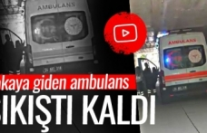 Ambulans alt geçitten geçemeyince