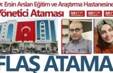 Dr. Ersin Arslan Eğitim ve Araştırma Hastanesine flaş atama
