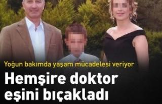 Doktor eşini bıçaklayan hemşireye adli kontrol