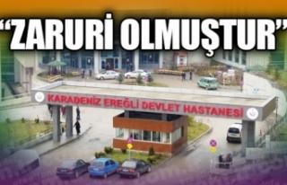 Karadeniz Ereğli Devlet Hastanesi ile İlgili Kaymakamlıktan...