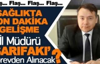 Gaziantep İl Sağlık Müdürü Görevden Alınıyor...