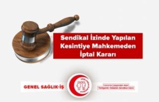 Sendikal İzinde Yapılan Kesintiye Mahkemeden İptal...