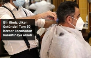 Doktorda Korona Çıktı, 50 Berber Karantinaya Alındı