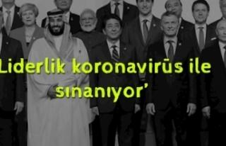 """Ünüvar: """"Liderlik koronavirüs ile sınanıyor"""""""