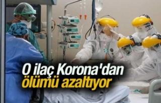 O ilaç Korona'dan ölümü azaltıyor