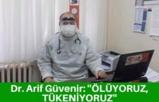 Bir Doktorun Acı Çığlığı: Ölüyoruz Tükeniyoruz