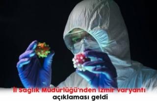 İl Sağlık Müdürlüğü'nden İzmir varyantı...