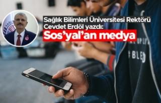 """Rektör Cevdet Erdöl yazdı: """"Sos'yal'an..."""