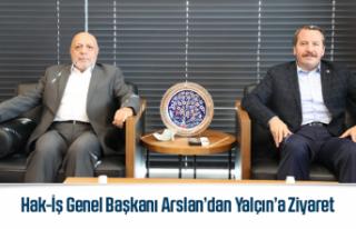 Hak-İş Genel Başkanı Arslan'dan Yalçın'a...