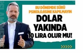 İslam Memiş: Dolar için 9.95 liranın artık önü...