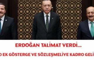 Erdoğan talimat verdi... 3600 ek gösterge ve sözleşmeliye...