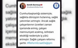 """Durmuş """"Sağlık çalışanı reformu şarttır."""""""