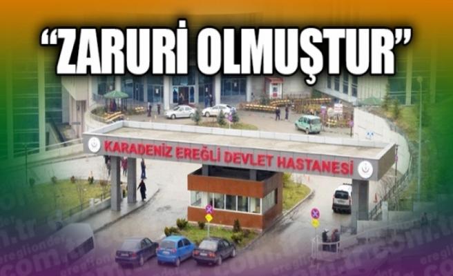 Karadeniz Ereğli Devlet Hastanesi ile İlgili Kaymakamlıktan Bilgilendirme