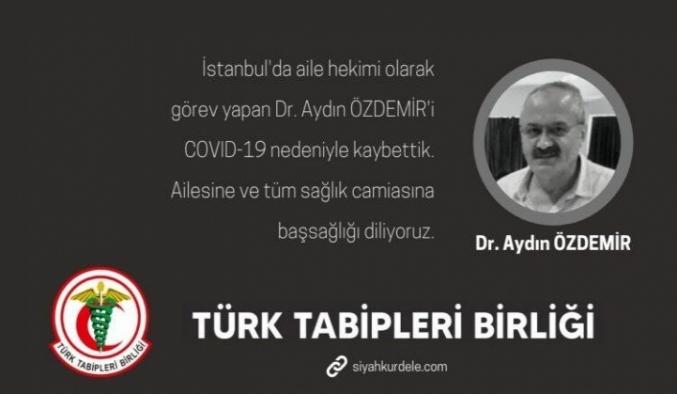 Aile hekimi Dr. Aydın Özdemir hayatını kaybetti
